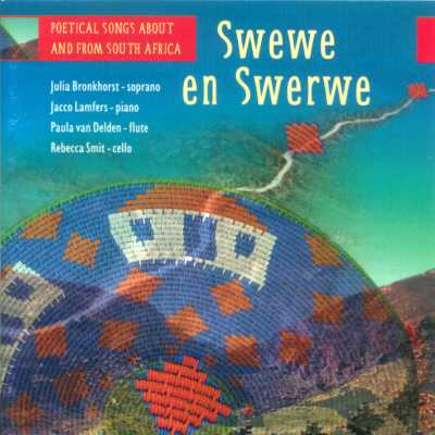 swewe en swerwe - poetical songs about and from south africa